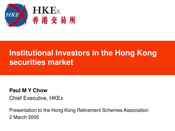 Institutional investors in the hong kong securities market