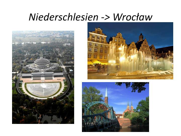 Niederschlesien -> Wrocław