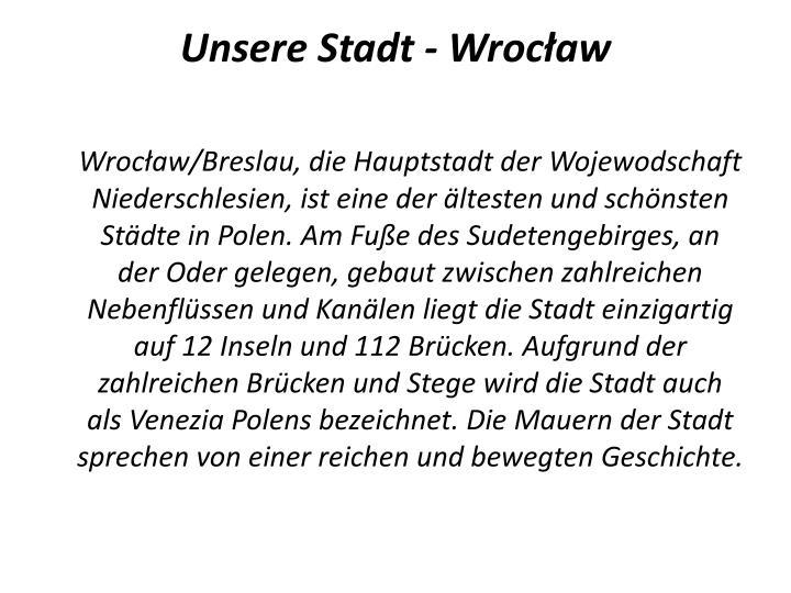 Unsere Stadt - Wrocław