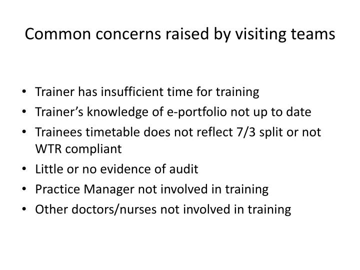 Common concerns raised by visiting teams