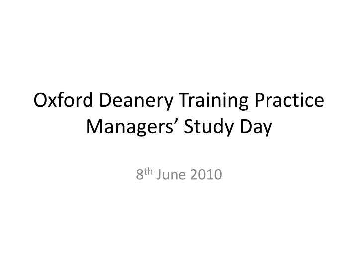 Oxford deanery training practice managers study day