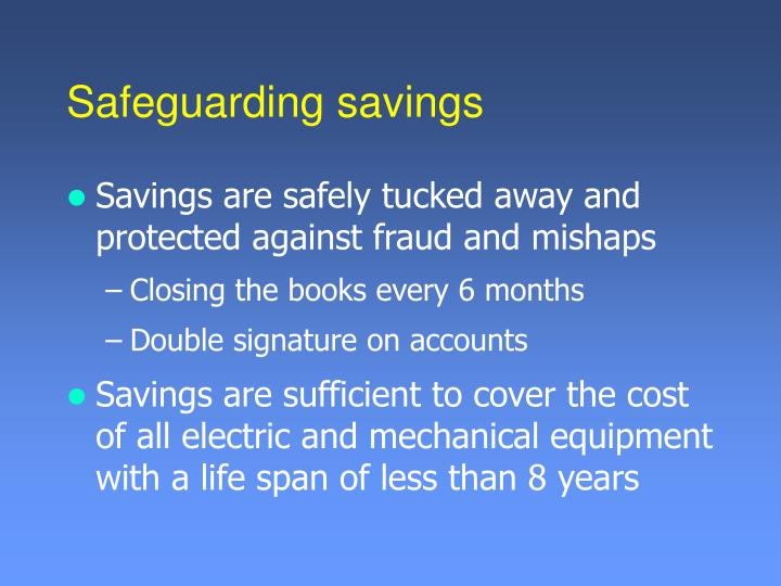 Safeguarding savings