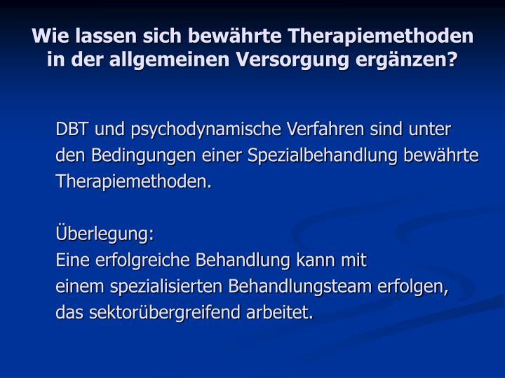 Wie lassen sich bewährte Therapiemethoden in der allgemeinen Versorgung ergänzen?