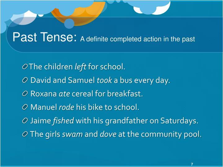 Past Tense: