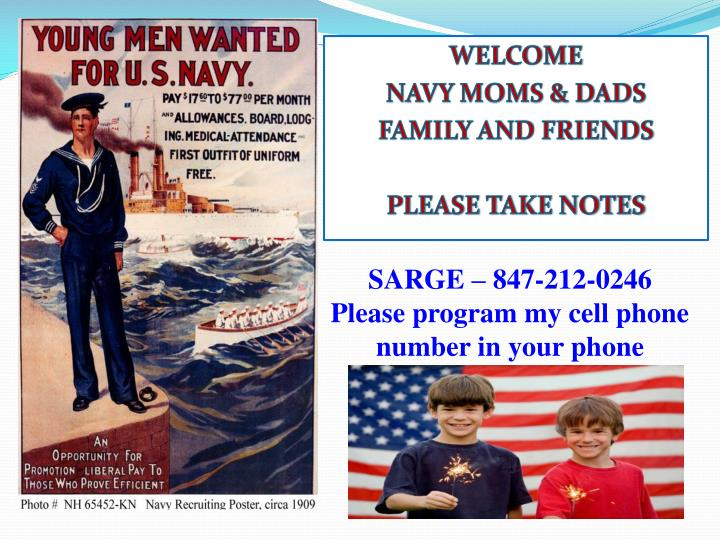 Welcome navy moms dads family and friends please take notes