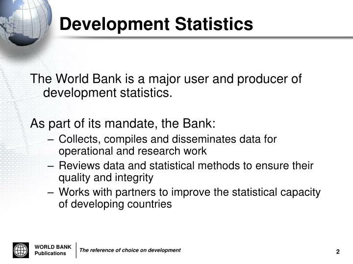 Development Statistics