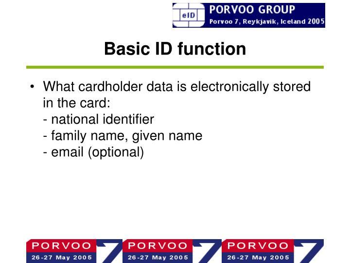 Basic ID function