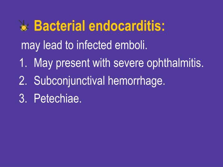Bacterial endocarditis: