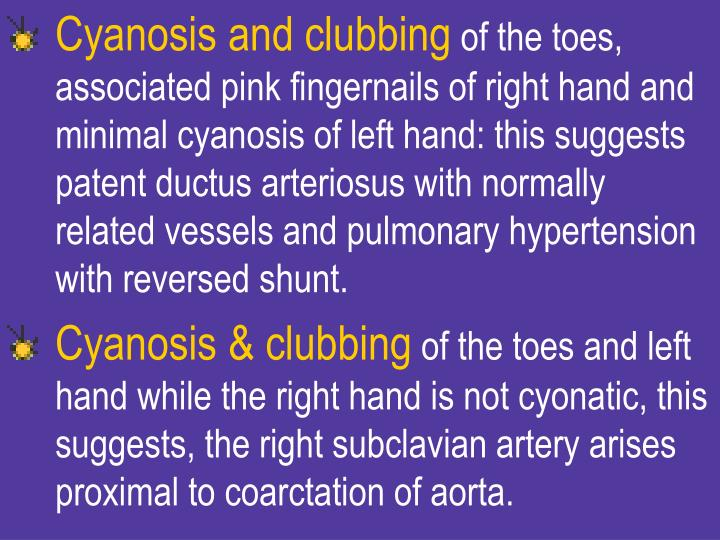 Cyanosis and clubbing