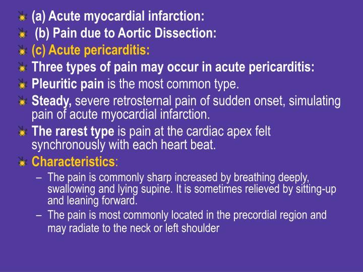 (a) Acute myocardial infarction: