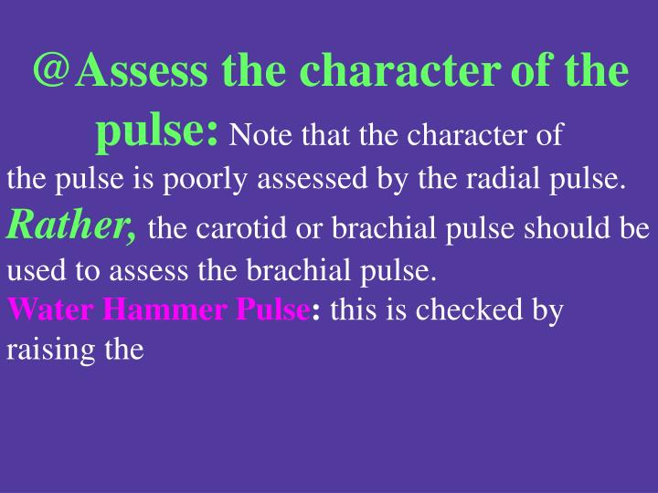 @Assess the character