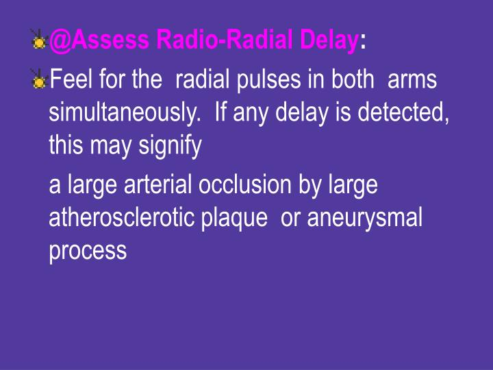 @Assess Radio-Radial Delay