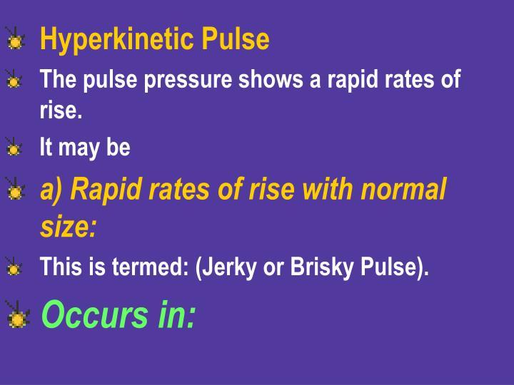 Hyperkinetic Pulse