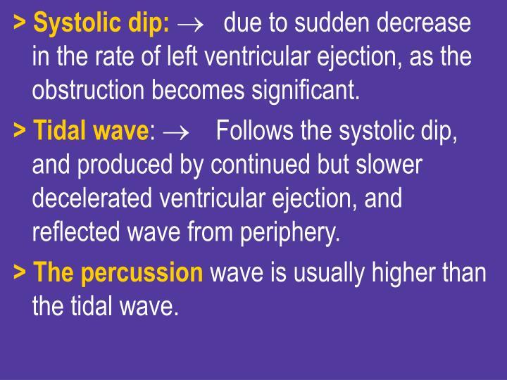 > Systolic dip: