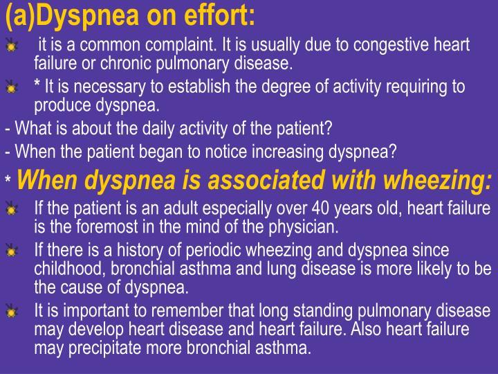 Dyspnea on effort: