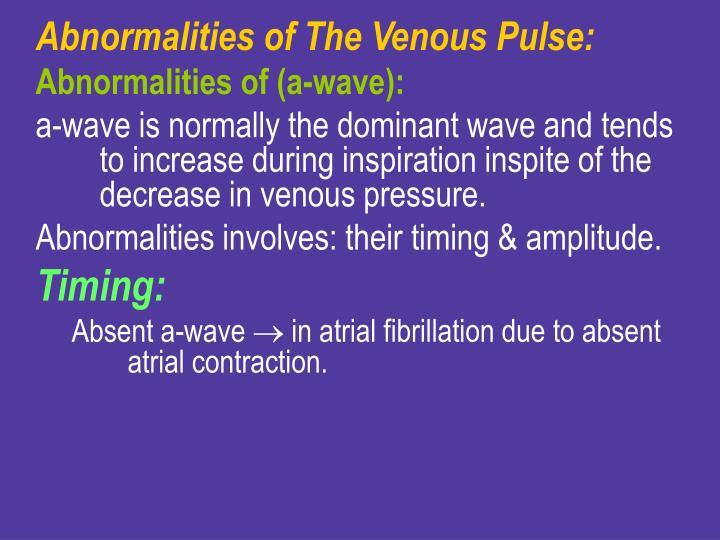 Abnormalities of The Venous Pulse: