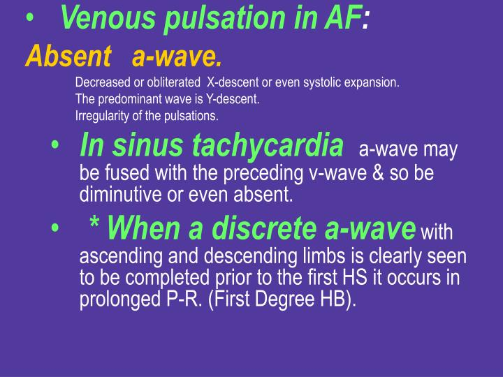 Venous pulsation in AF