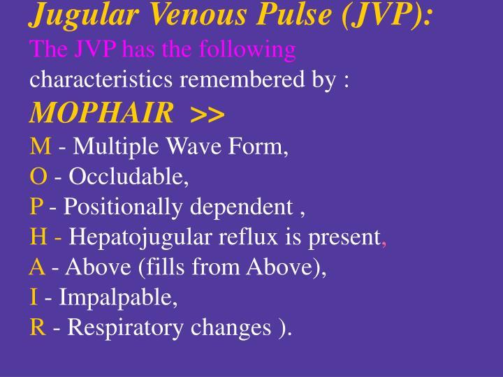 Jugular Venous Pulse (JVP):
