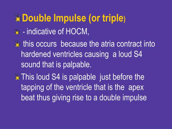 Double Impulse (or triple