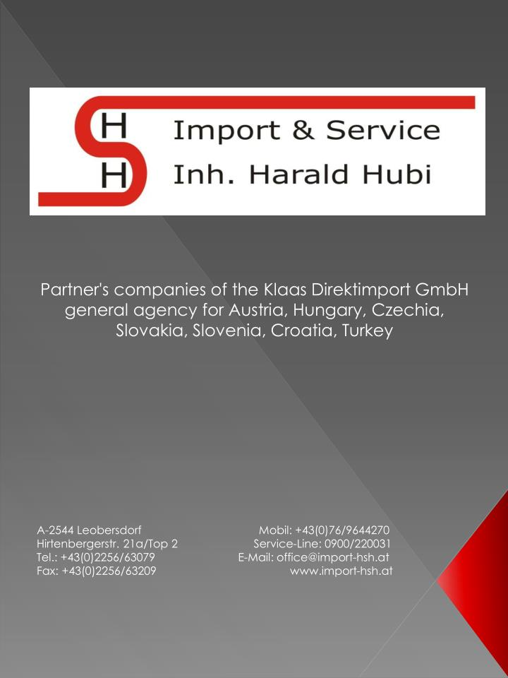 Partner's companies of the Klaas Direktimport GmbH general agency for Austria, Hungary, Czechia, Slo...