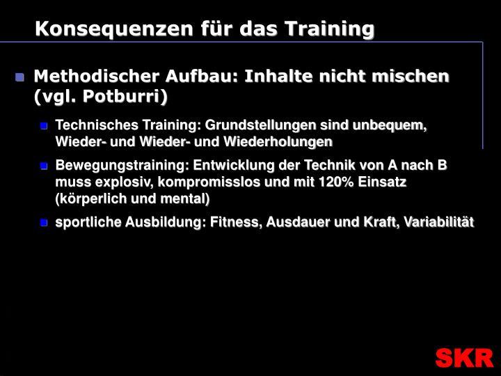 Konsequenzen für das Training