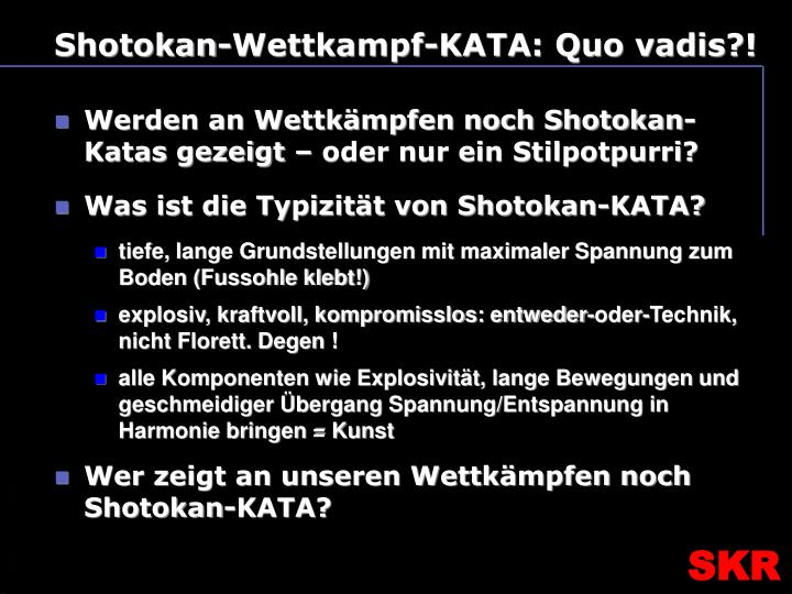 Shotokan-Wettkampf-KATA: Quo vadis?!