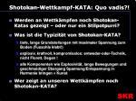 shotokan wettkampf kata quo vadis