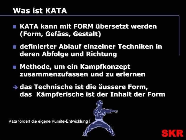 Was ist KATA