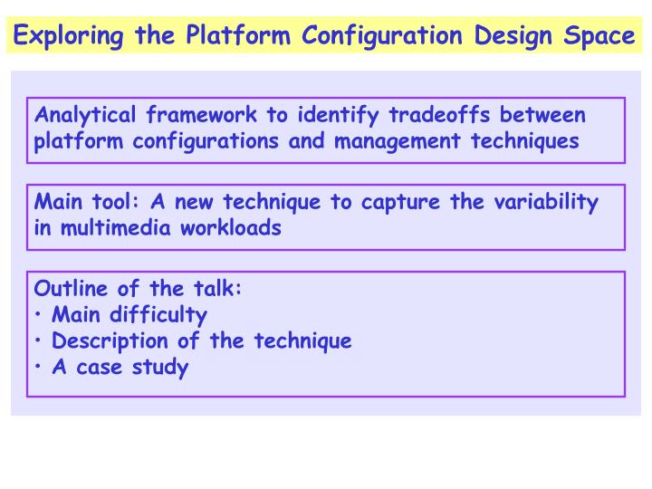 Exploring the Platform Configuration Design Space