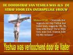 de doodstraf van yeshua was als de straf voor een overspelige vrouw2