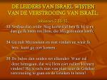 de leiders van israel wisten van de verstrooing van isra l