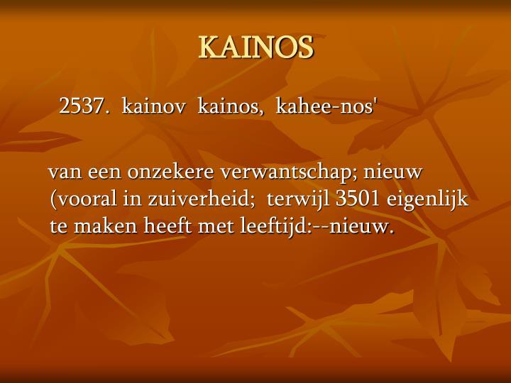 KAINOS