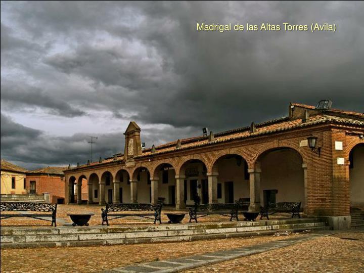 Madrigal de las Altas Torres (