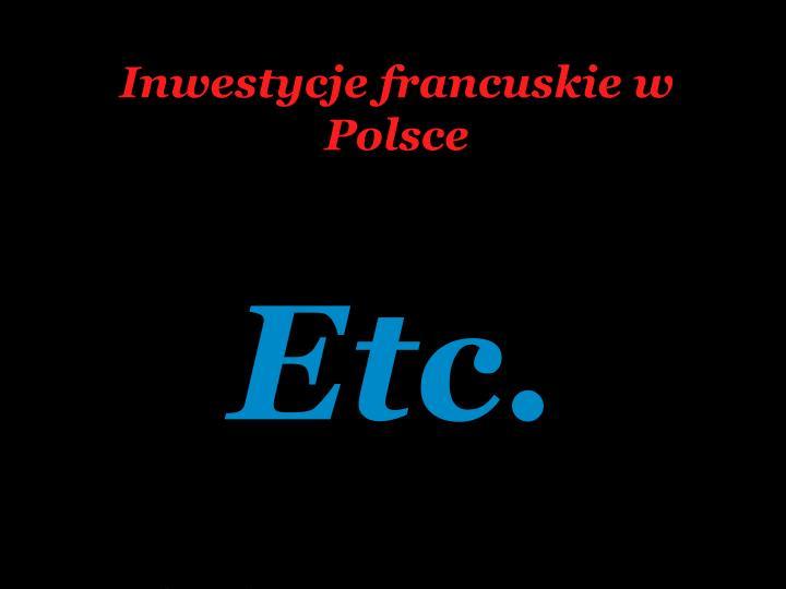 Inwestycje francuskie w Polsce