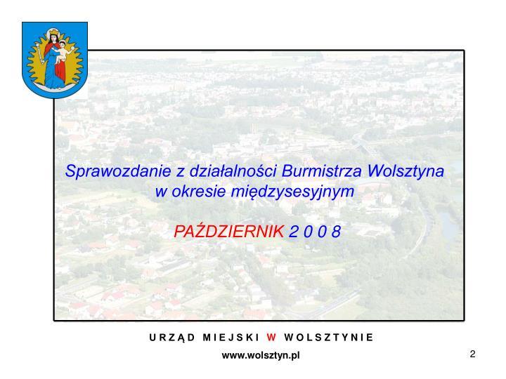 Sprawozdanie z działalności Burmistrza Wolsztyna