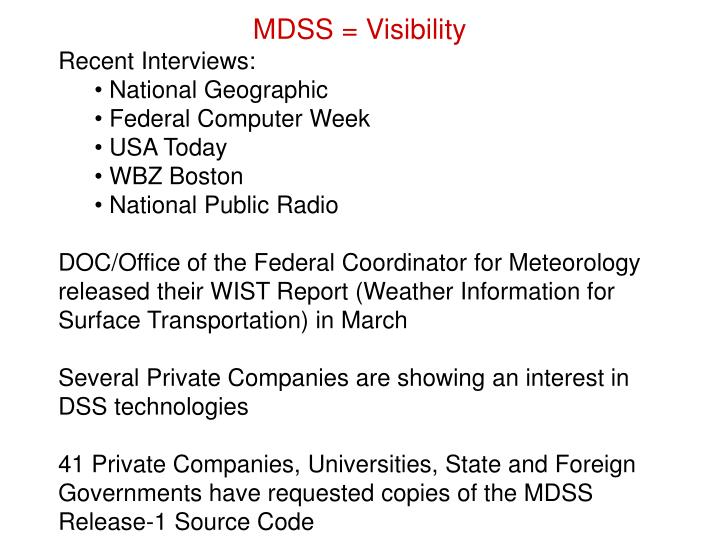 MDSS = Visibility