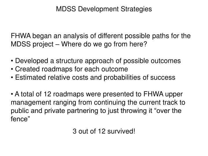MDSS Development Strategies