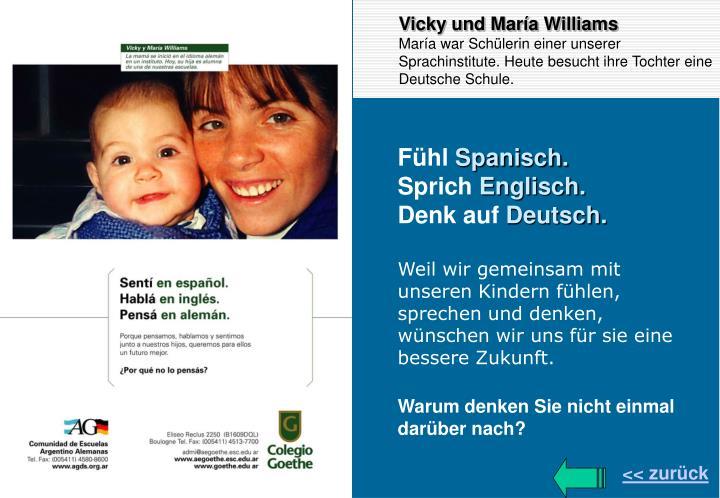 Vicky und María Williams