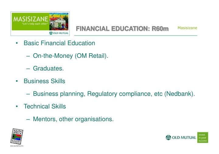 FINANCIAL EDUCATION: R60m