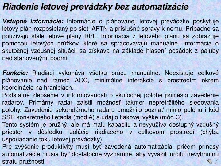 Riadenie letovej prevádzky bez automatizácie