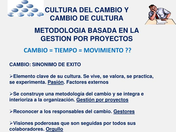 CULTURA DEL CAMBIO Y