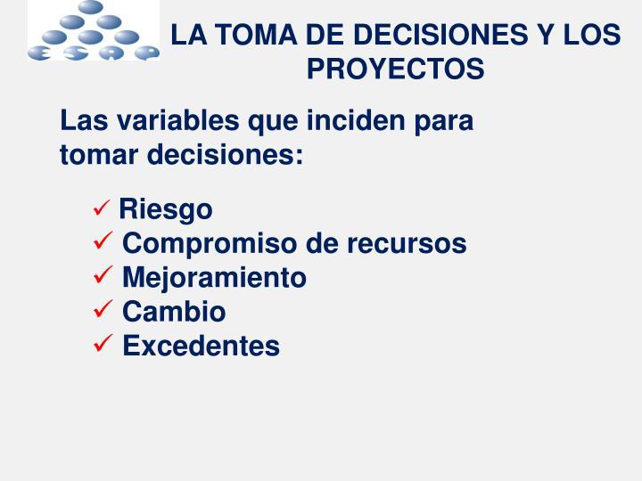 LA TOMA DE DECISIONES Y LOS PROYECTOS