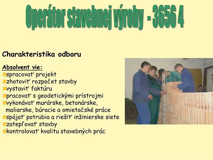 Operátor stavebnej výroby  - 3656 4