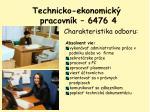 technicko ekonomick pracovn k 6476 4