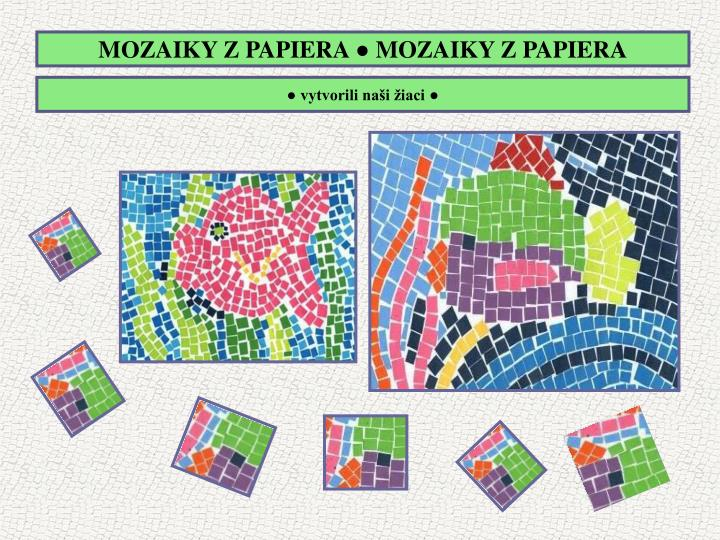 MOZAIKY Z PAPIERA