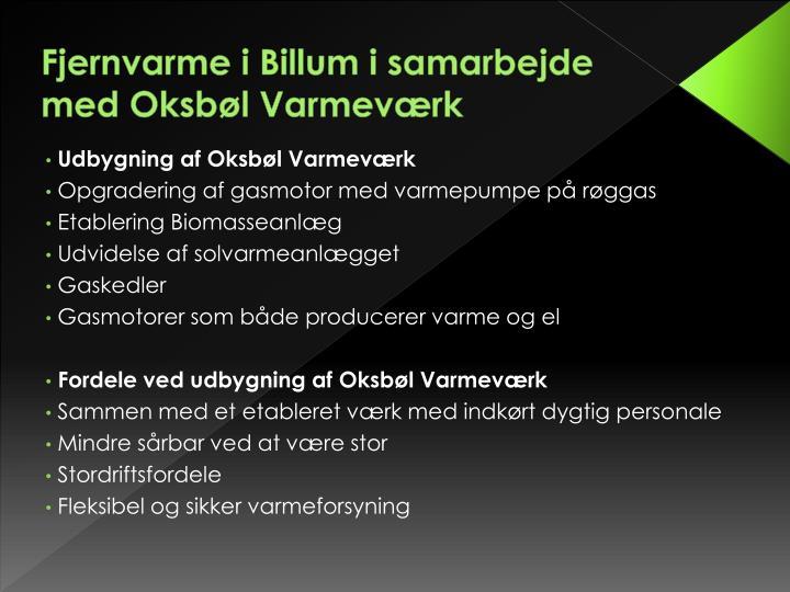 Fjernvarme i Billum i samarbejde med Oksbøl Varmeværk