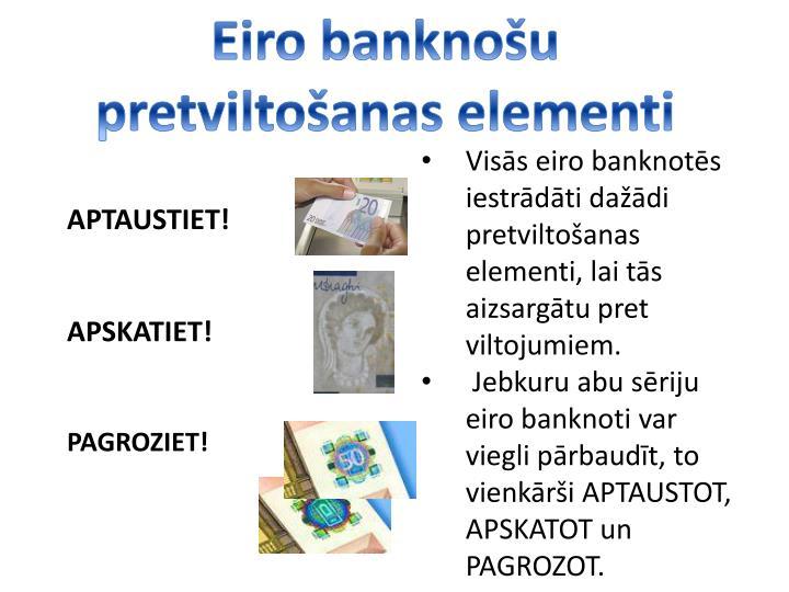 Eiro banknou pretviltoanas elementi