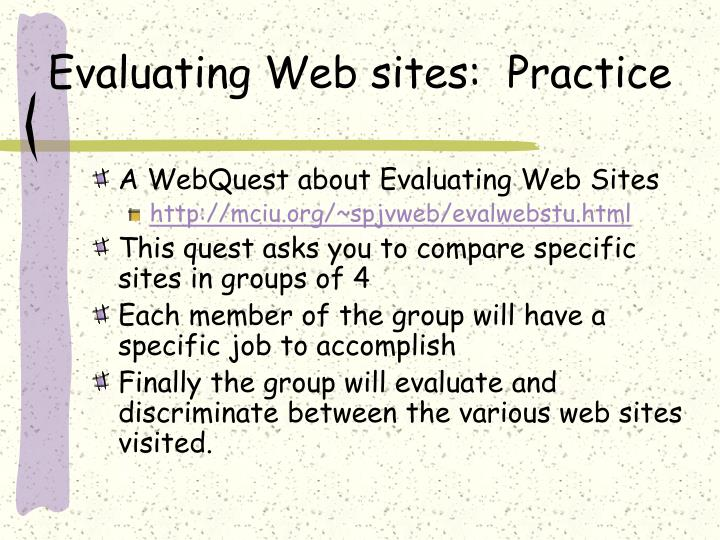 Evaluating Web sites:  Practice