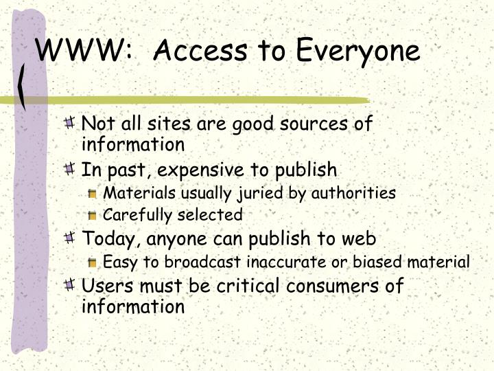 Www access to everyone