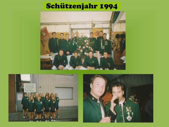 Schützenjahr 1994